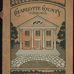 Charlotte County, Virginia : historical, statistical, and present attractions