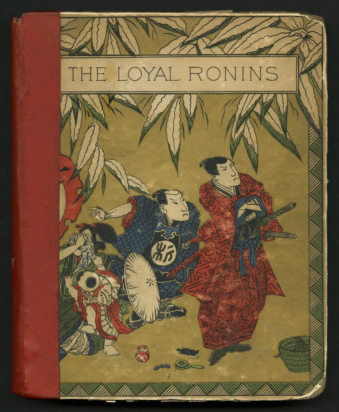 The loyal ronins, an historical romance, translated from the Japanese (1 of 2)