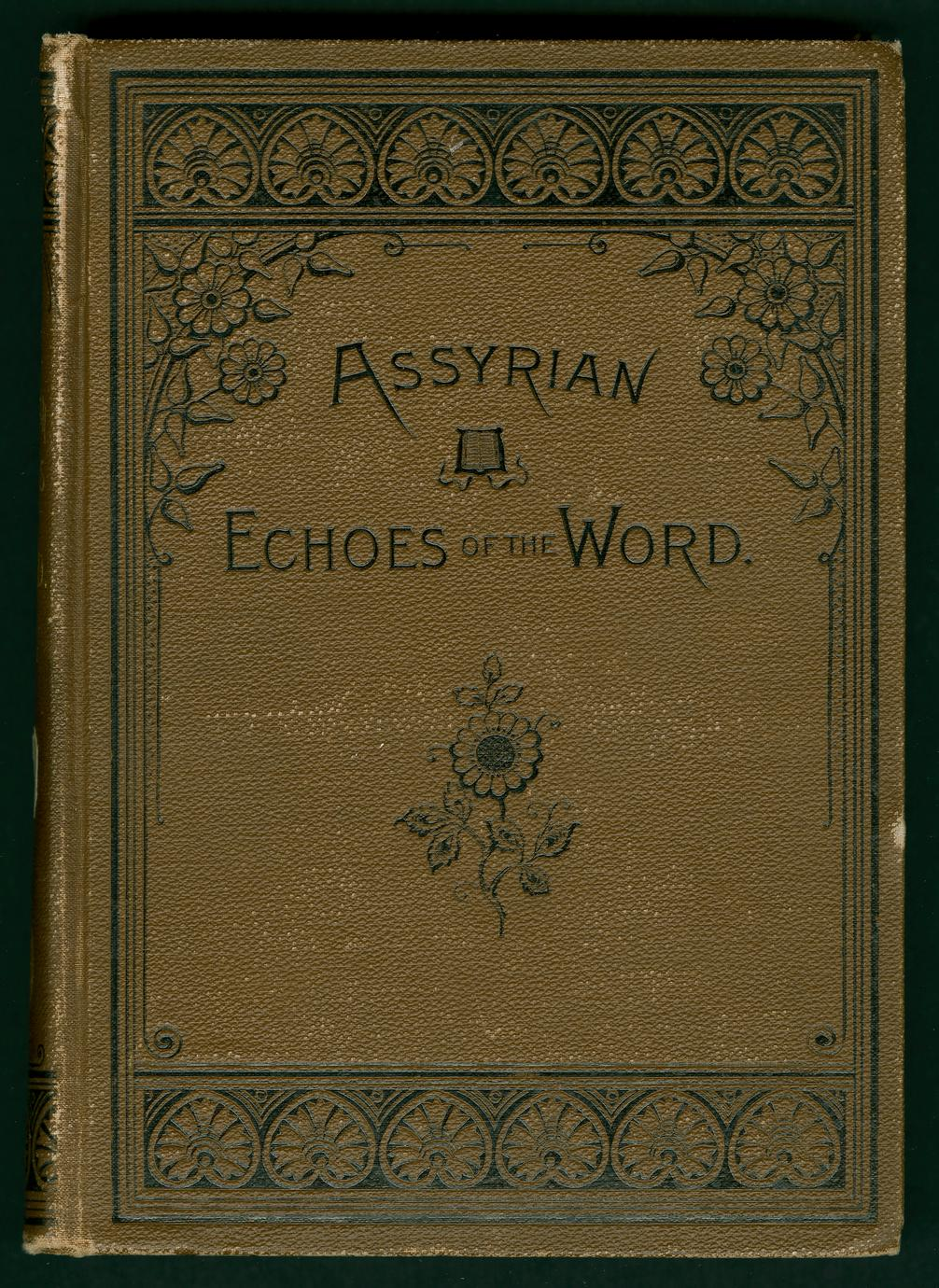 Assyrian echoes of the Word (1 of 2)