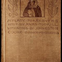 My lady Pocahontas : a true relation of Virginia