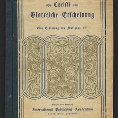 Christi glorreiche Erscheinung : eine Auslegung von Matthäus Vierundzwanzig