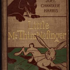 Little Mr. Thimblefinger and his queer country : what the children saw and heard there