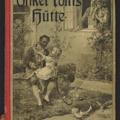 Onkel Toms Hütte oder Negerleben in den Sklavenstaaten von Nordamerika