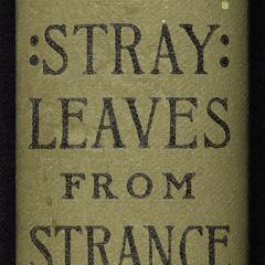 Stray leaves from strange literature : stories reconstructed form the Anvari-Soheïli, Baitál Pachísí, Mahabharata, Pantchatantra, Gulistan, Talmud, Kalewa, etc.