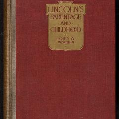 Lincoln's parentage and childhood : a history of the Kentucky Lincolns supported by documentary evidence