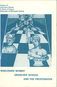 Wisconsin women, graduate school, and the professions