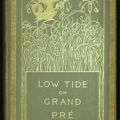 Low tide on Grand Pré : a book of lyrics