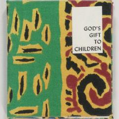 God's gift to children : [a folktale from the Mensa Bet-Abrehe people]