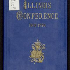 The Illinois Conference, 1853-1928