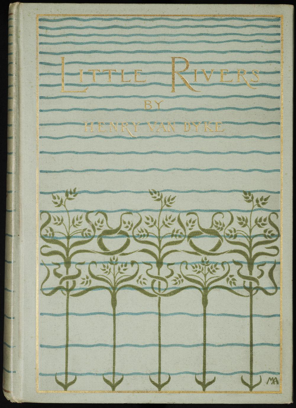 Little rivers : a book of essays in profitable idleness (1 of 3)