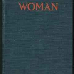 The one woman : a story of modern Utopia