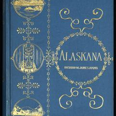 Alaskana ; or, Alaska in descriptive and legendary poems