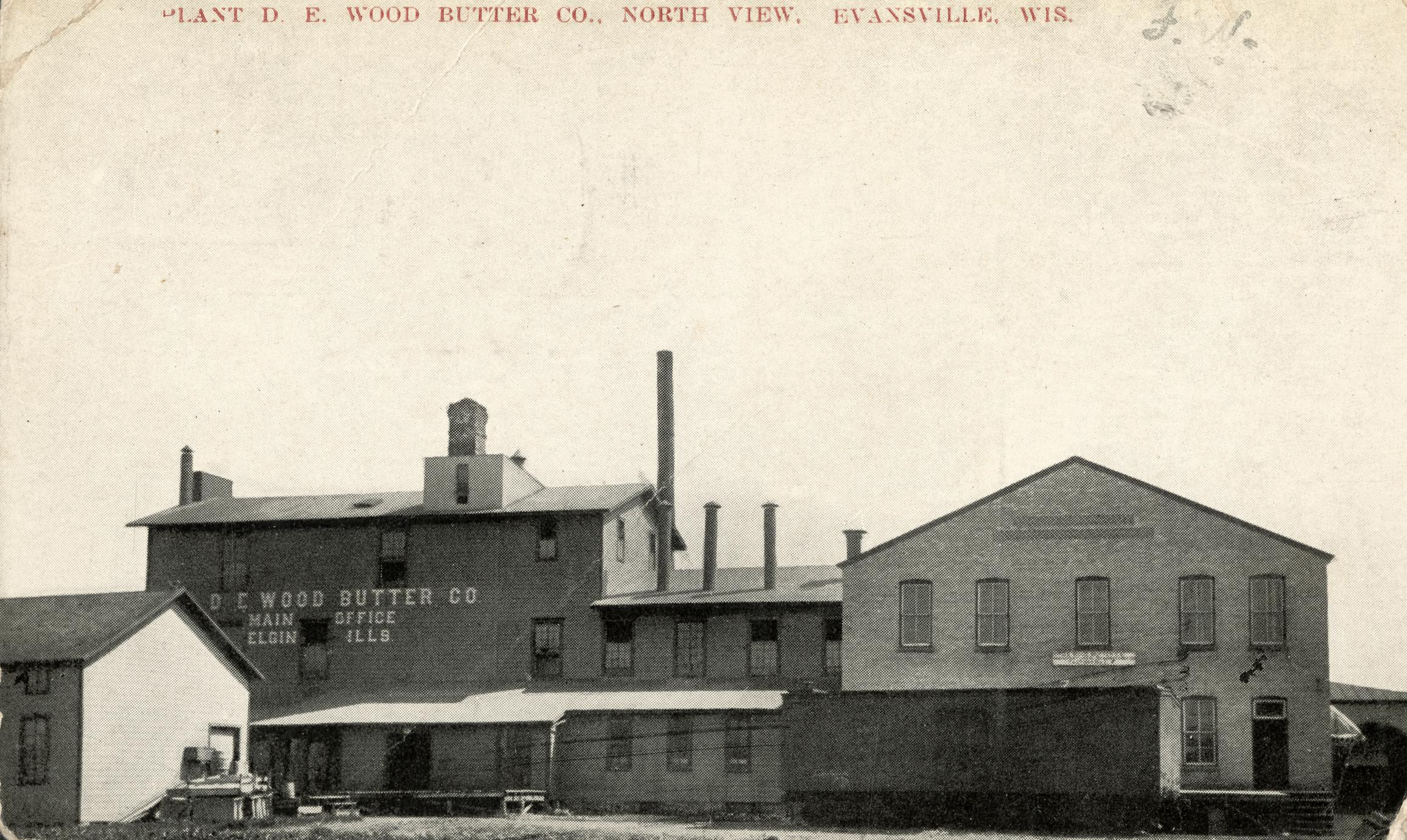 D. E. Wood Butter Co., North View, Evansville, Wisconsin