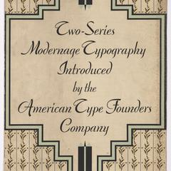 Two-series modernage typography introduced by the American Type Founders Company