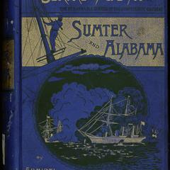 Service afloat; or, the remarkable career of the Confederate cruisers Sumter and Alabama, during the war between the states