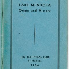 Lake Mendota : origin and history
