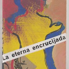 La eterna encrucijada : del Niágara a Elvira Tracy