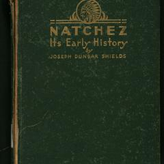 Natchez : its early history