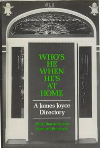 Who's he when he's at home : a James Joyce directory