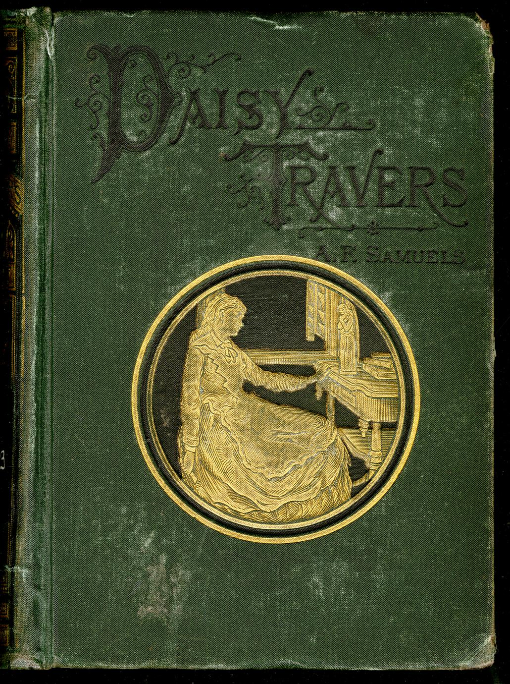 Daisy Travers; or, The girls of Hive Hall (1 of 3)