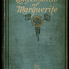 Confessions of Marguerite : the story of a girl's heart