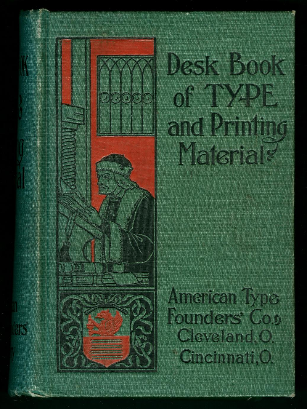 Desk book : specimens of type, borders & ornaments, brass rules & electrotypes (1 of 2)