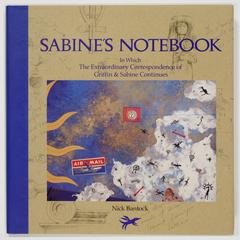 Sabine's notebook : in which the extraordinary correspondence of Griffin & Sabine continues