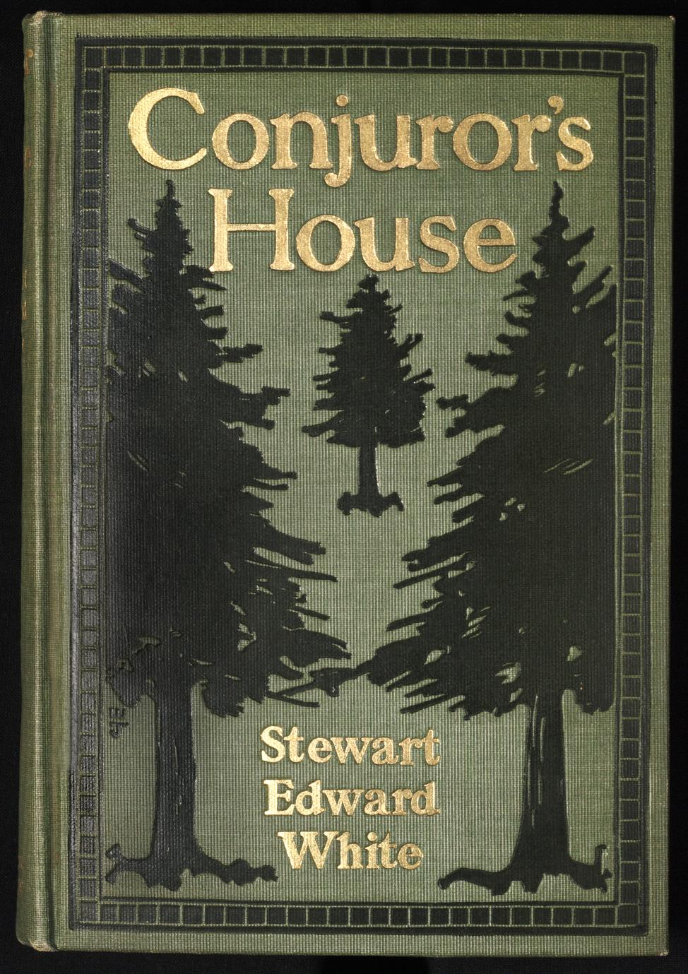 Conjuror's house : a romance of the free forest (1 of 2)