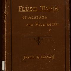 The flush times of Alabama and Mississippi : a series of sketches