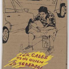 ¡La calle es de quien la trabaja! : ciudad neo-liberal y trabajo informal
