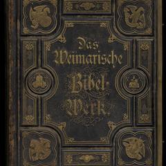 Biblia, das ist die ganze Heilige Schrift Alten und Neuen Testaments