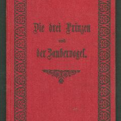 Katholische Volksbibliothek : die drei Prinzen und der Zaubervogel
