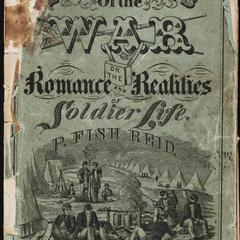 Incidents of the war ; or, The romance and realities of soldier life