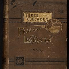 Union-disunion-reunion : three decades of federal legislation, 1855 to 1885