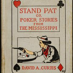 Stand pat, or, poker stories from the Mississippi