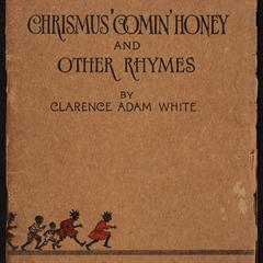Crismus' comin', honey and other rhymes