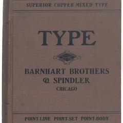 Book of type specimens : comprising a large variety of superior copper- mixed types, rules, borders, galleys, printing presses, electric-welded chases paper, and card cutters, wood goods, bookbinding machinery etc., together with vaulable information to the craft. Specimen book no. 9