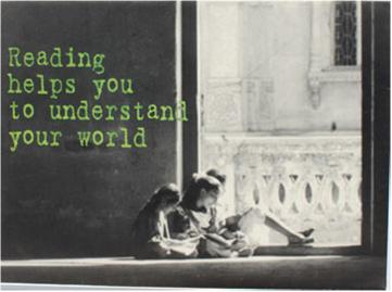 Reading helps you to understand your world