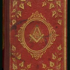 The rationale and ethics of freemasonry; or, The masonic institution considered as a means of social and individual progress