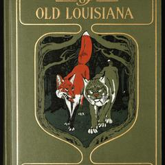 Plantation stories of old Louisiana