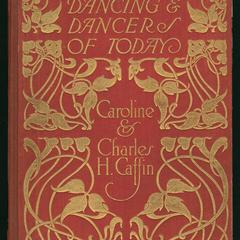 Dancing and dancers of today : the modern revival of dancing as an art