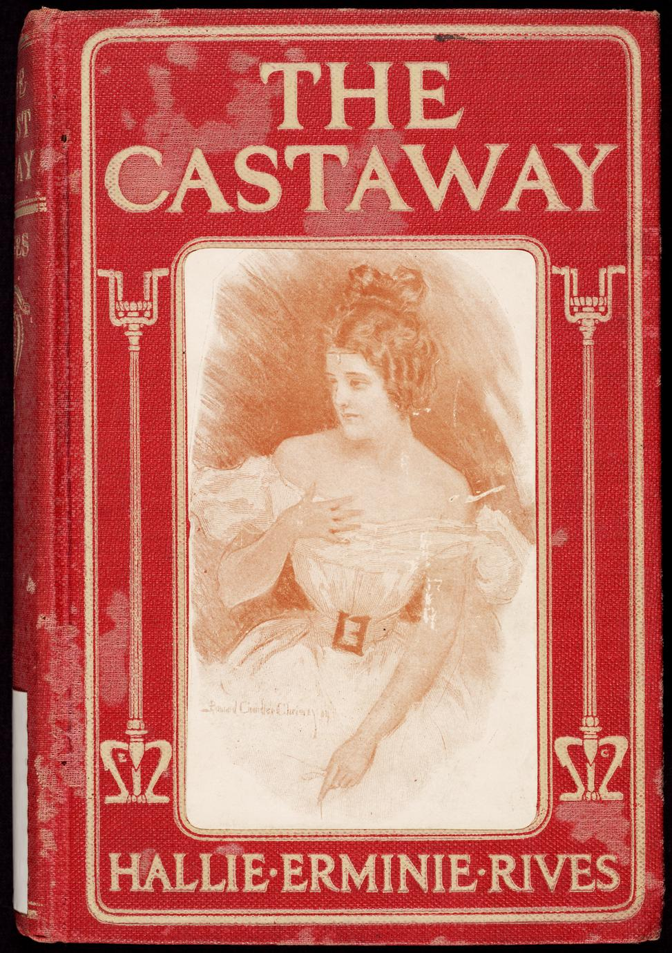 The castaway : three great men ruined in one year : a king, a cad, and a castaway (1 of 3)