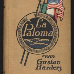 La Paloma : eine Geschichte von Lust und Leid aus den Lagern der Indianer und Mexikaner im Westen Nord-Amerikas