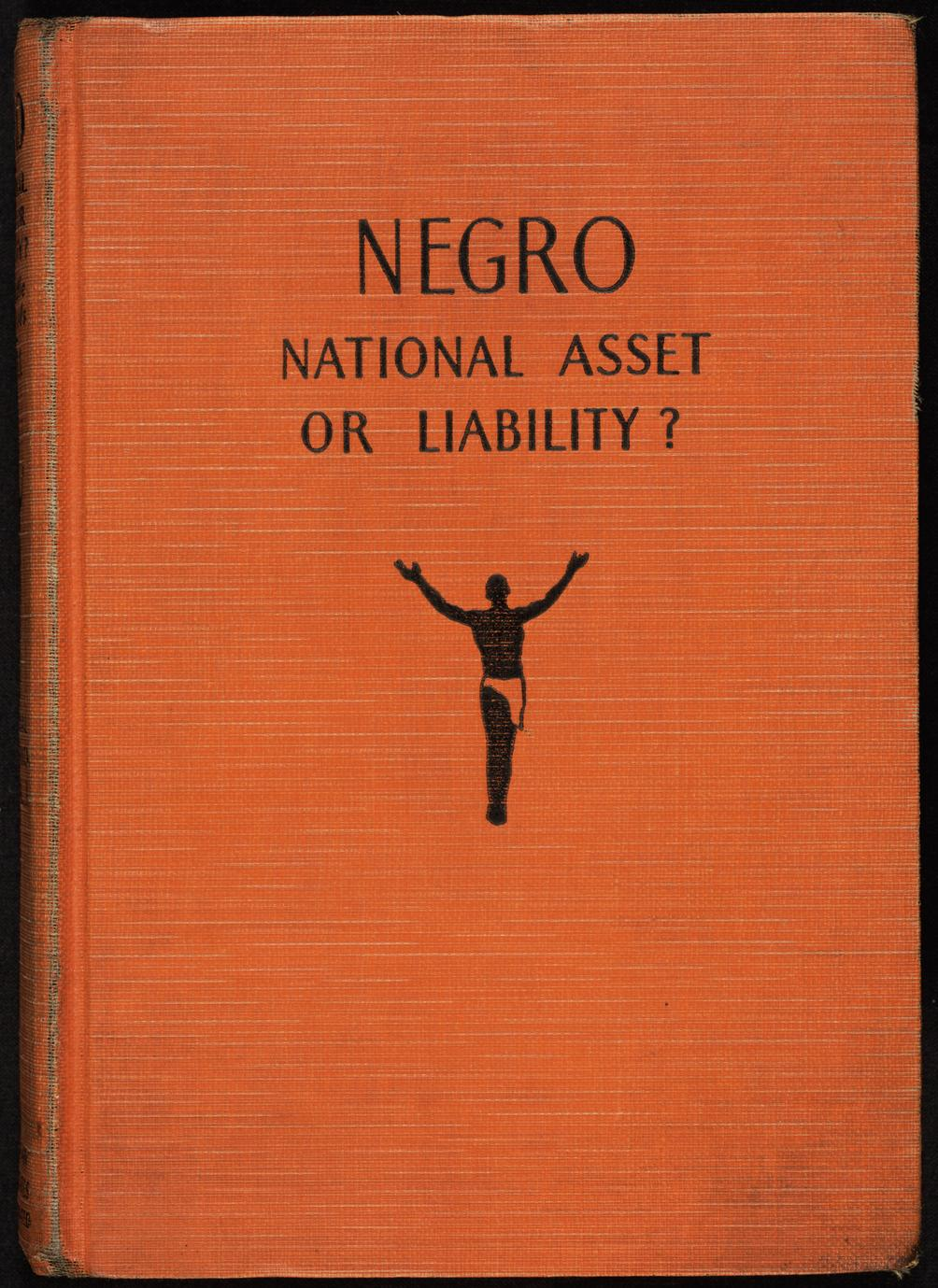 Negro : national asset or liability (1 of 2)