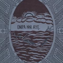 Onipa Nni Aye