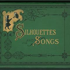 Silhouettes and songs : illustrative of the months
