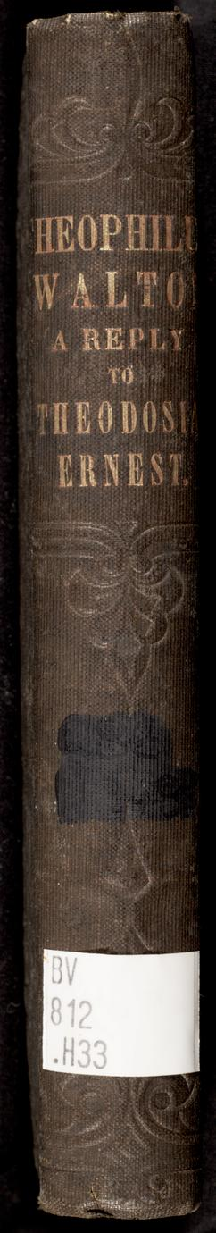 Theophilus Walton ; or, The majesty of truth : a reply to Theodosia Ernest (2 of 2)
