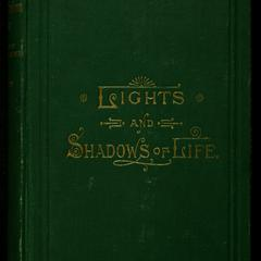 Lights and shadows of life : or, The story of a southern home