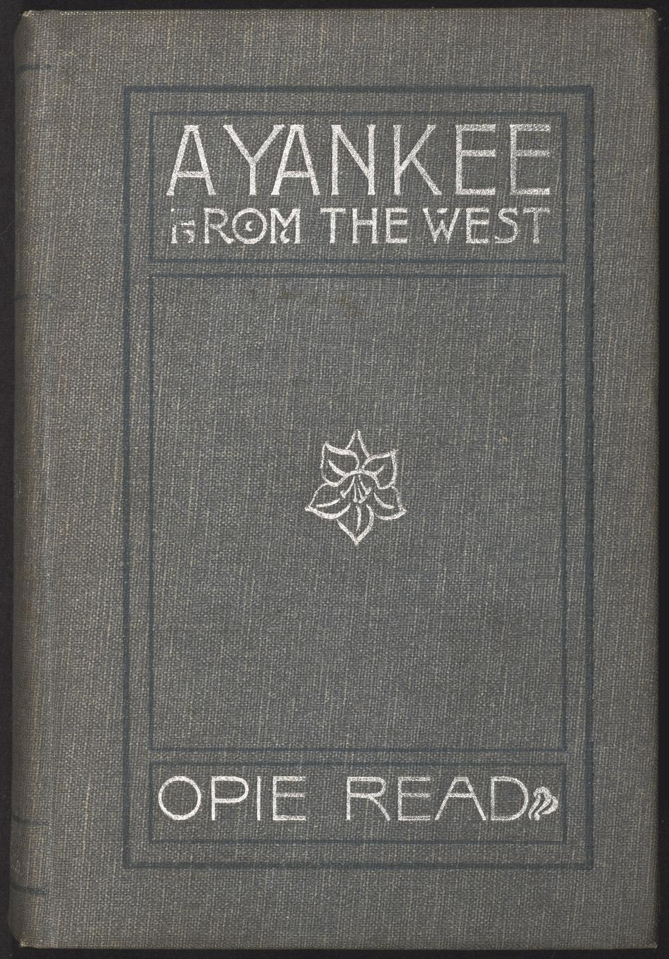 A Yankee from the West : a novel (1 of 2)