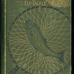 Fly-rods and fly-tackle